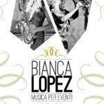 Bianca Lopez Musica per Eventi